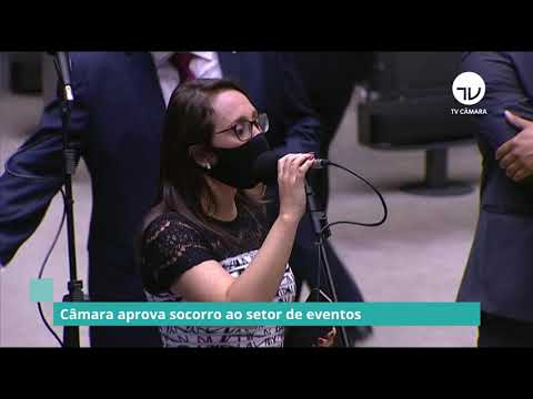 Câmara aprova socorro ao setor de eventos - 03/03/21