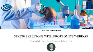 Sexing Skeletons with Proteomics Webinar