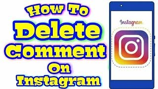 How To Delete A Comment On Instagram In Mobile