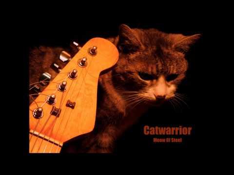 Catwarrior - Catwarrior - Meow Of Steel (2015)