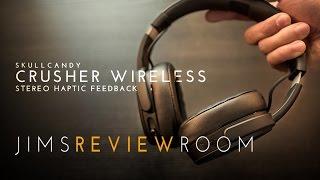 SkullCandy Crusher Wireless - REVIEW