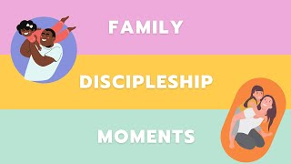 Where is God's grace found? (FAMILY DISCIPLESHIP MOMENTS)