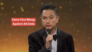 Chew Chor Meng - Against All Odds