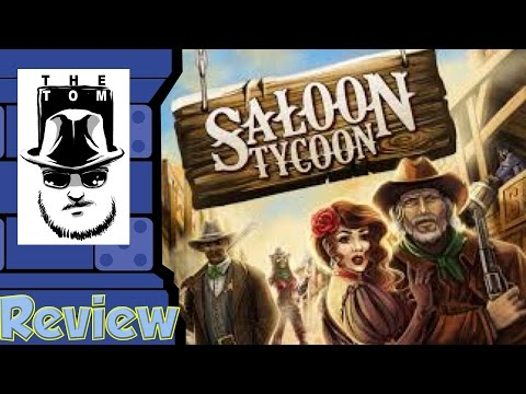 Saloon Tycoon Review -  with Tom Vasel