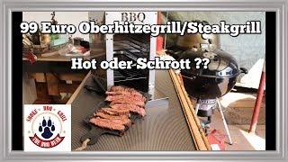 Oberhitzegrill 800 Grad GRILL -Steakgrill für 99 Euro Hot oder Schrott [Deutsch] | The BBQ BEAR