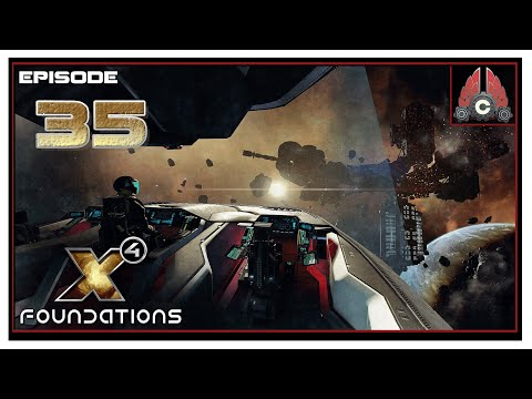 Let's Play X4: Foundations Split Vendetta (2020 Run) With CohhCarnage - Episode 35