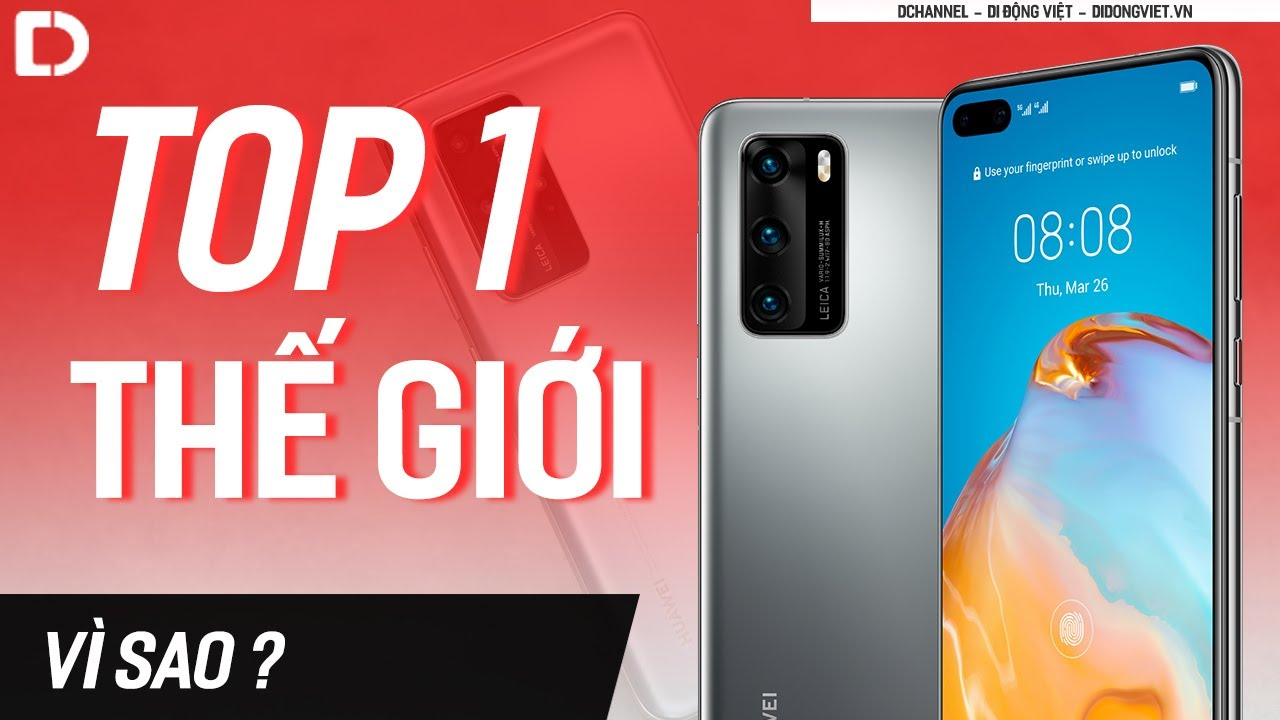 Vượt Samsung, Apple ! Vì sao Huawei lại TOP 1 thế giới ?