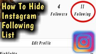 Hide Instagram Following List || Instagram Following List Hide Setting