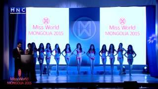 Miss World Mongolia 2015 NEVTRUULEG 15 final 01