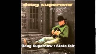 Doug Supernaw : State Fair