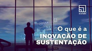 Inovação de Sustentação