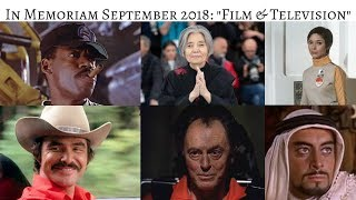 In Memoriam September 2018 Stars we lost in TV & Film #InMemoriam #CelebrityNews