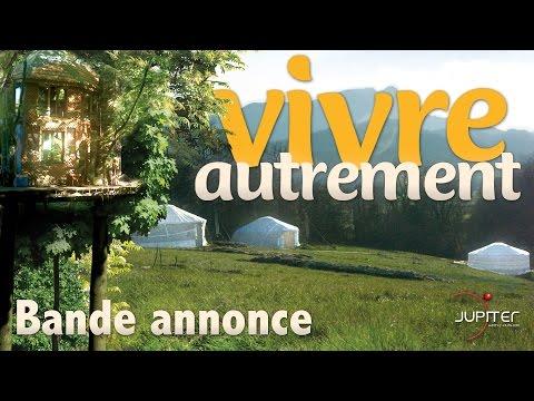 Vivre Autrement // Bande-annonce Officielle (HD) - VF