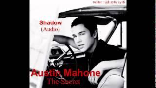 Austin Mahone - Shadow (Audio)