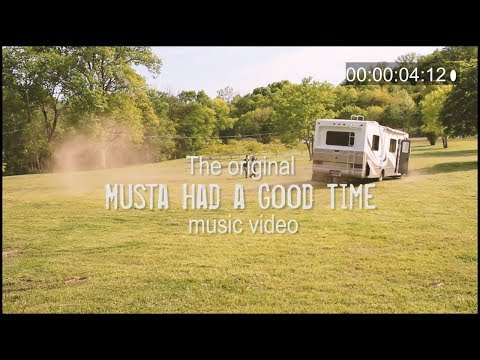 Musta Had a Good Time (2012. Produced by Parmalee & Friends)