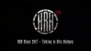 HRH TV – Alix Anthony Interview @ HRH Blues III