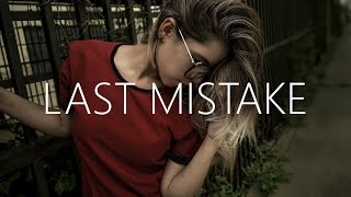 ADVENT - Last Mistake (Lyrics) Feat. Akacia