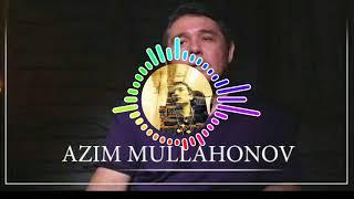 Азим Муллахонов - шайтанат