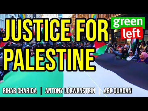 Justice for Palestine | Green Left Show #13