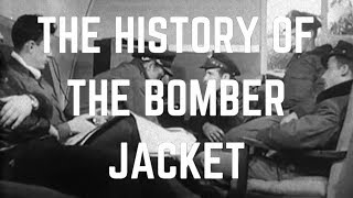 The History Of The Bomber Jacket