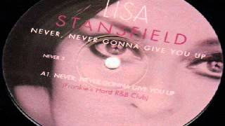 Lisa Stansfield ‎-- Never, Never Gonna Give You Up (Frankie Knuckles Remix)