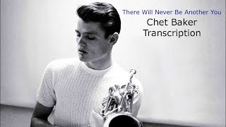 There Will Never Be Another You-Chet Baker's (Bb) Transcription. Transcribed by Carles Margarit