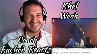 Vocal Coach Reaction + Analysis - Khel - Weak
