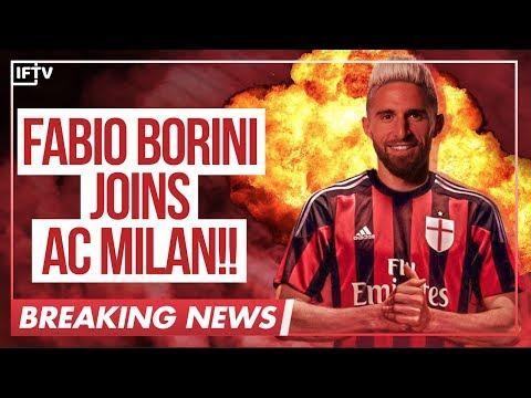 BREAKING NEWS: FABIO BORINI JOINS AC MILAN!!   Serie A Transfer News