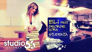 Eli feat. George Hora - Studenta (Audio)