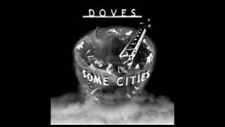 Doves / Some Cities (Full Album)