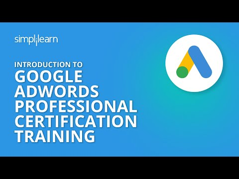 Introduction To Google AdWords Professional Certification Training ...