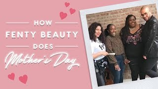 HOW FENTY BEAUTY DOES MOTHER'S DAY | FENTY BEAUTY - Video Youtube