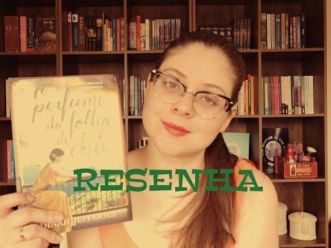 O Perfume da Folha de Chá- Dinah Jefferies| RESENHA
