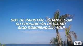 Travel Ban; ILOVEFRiDAY [TRADUCCIÓN AL ESPAÑOL]