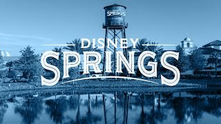 Welcome to Disney Springs - Walt Disney World
