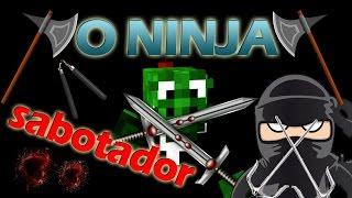 O NINJA - Sabotador.com - Minecraft PvP