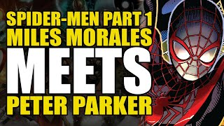 Miles Morales Meets Peter Parker: Spider-Men Part 1 | Comics Explained