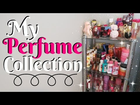 My Perfume & Body Spray COLLECTION!