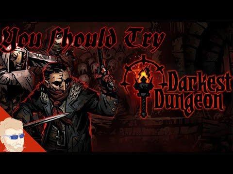 You Should Play: Darkest Dungeon
