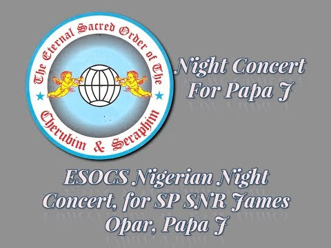 ESOCS Nigerian Night Concert, for SP SNR James Opar, Papa J