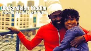 Watermelon Riddim Mix Feat. Lutan Fyah Perfect Giddimani Teflon (Sept. Refix 2017)
