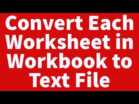 Convert Each Worksheet in Workbook to Text File
