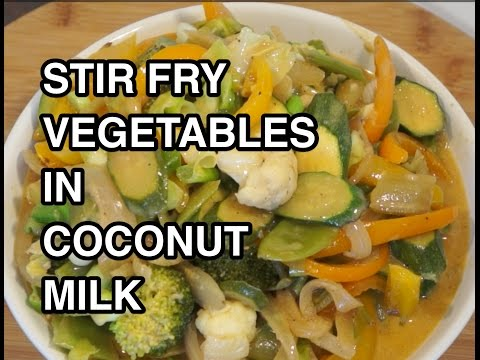 ★★ Stir Fry Vegetables in Coconut Milk Recipe – Vegan