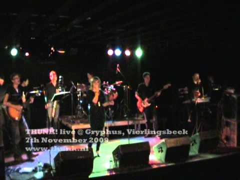 Opname van het optreden in Vierlingbeek op 7 november 2009. THUNK!@Gryphus