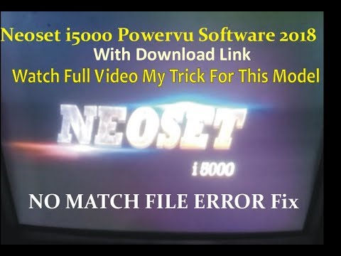 Neoset i5000 Powervu Software 2018 With Usb |NO MATCH FILE