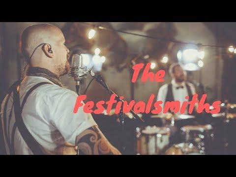 The Festivalsmiths Video
