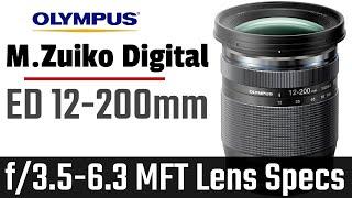 Olympus M.Zuiko Digital ED 12-200mm f/3.5-6.3 MFT Lens Specifications
