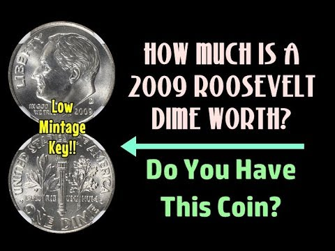 How Much Is A 2009 Roosevelt Dime Worth? - Do You Have This Rare Coin?
