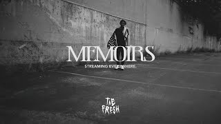 Tae Fresh - Memoirs [ Official Music Video ]