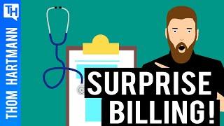 Surprise Billing is Bankrupting Americans!